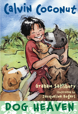 Calvin Coconut: Dog Heaven by Graham Salisbury