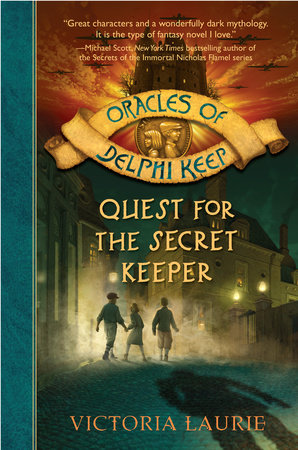 Quest for the Secret Keeper by Victoria Laurie