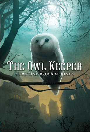 The Owl Keeper by Christine Brodien-Jones