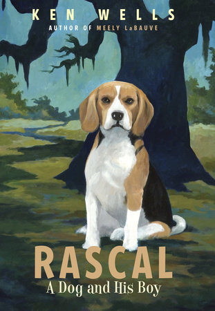 Rascal: A Dog and His Boy by Ken Wells
