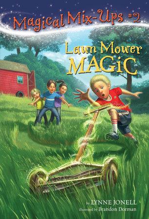 Lawn Mower Magic by Lynne Jonell