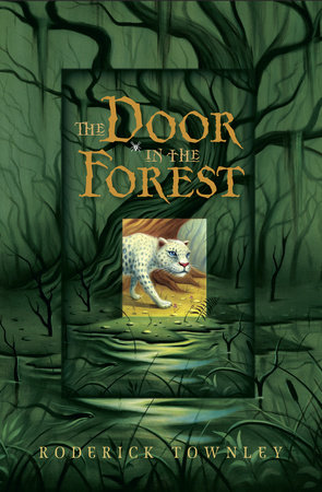 The Door in the Forest by Roderick Townley
