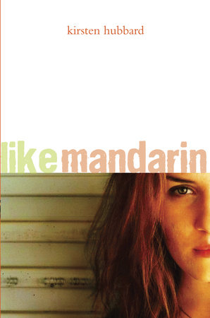 Like Mandarin by Kirsten Hubbard