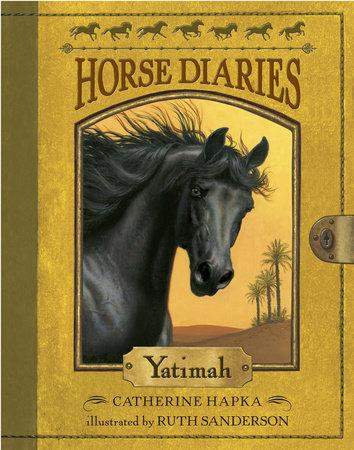 Horse Diaries #6: Yatimah by Catherine Hapka