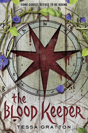 The Blood Keeper by Tessa Gratton