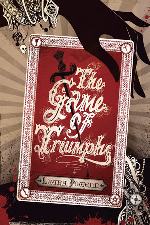 The Game of Triumphs by Laura Powell