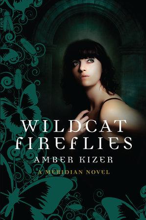 Wildcat Fireflies by Amber Kizer