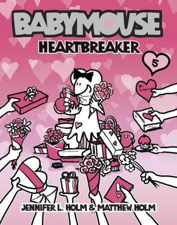 Babymouse #5: Heartbreaker by Jennifer L. Holm and Matthew Holm