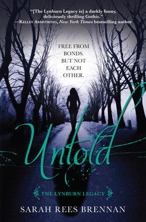 Untold (The Lynburn Legacy Book 2) by Sarah Rees Brennan