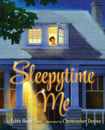 Sleepytime Me by Edith Hope Fine