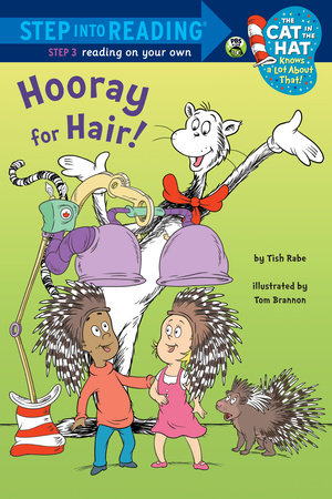 Hooray for Hair! (Dr. Seuss/Cat in the Hat) by Tish Rabe