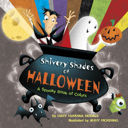 Shivery Shades of Halloween by Mary McKenna Siddals