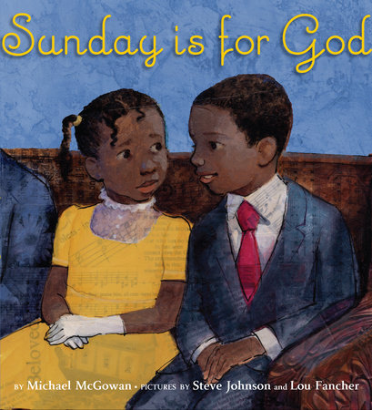 Sunday Is for God by Michael McGowan