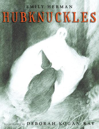 Hubknuckles by Emily Herman