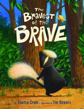 The Bravest of the Brave by Shutta Crum