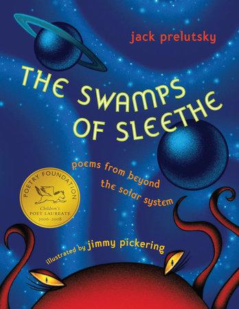 The Swamps of Sleethe by Jack Prelutsky
