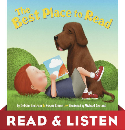 The Best Place to Read by Debbie Bertram and Susan Bloom