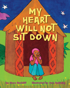 My Heart Will Not Sit Down