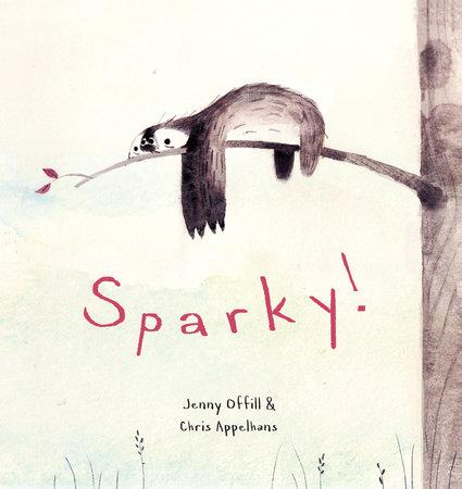 Sparky! by Jenny Offill
