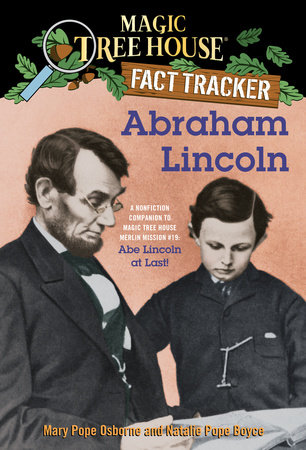 Abraham Lincoln by Mary Pope Osborne and Natalie Pope Boyce