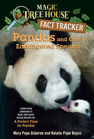 Pandas and Other Endangered Species by Mary Pope Osborne and Natalie Pope Boyce