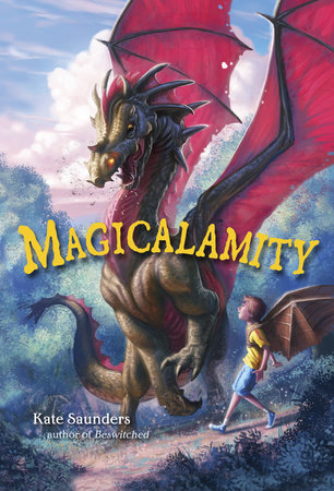 Magicalamity by Kate Saunders