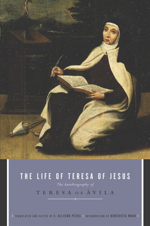 The Life of Teresa of Jesus
