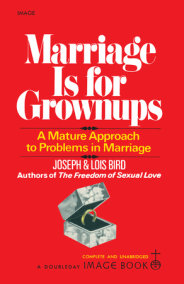 Marriage Is for Grownups