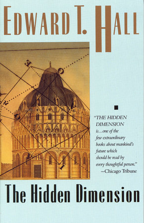 The Hidden Dimension by Edward T. Hall