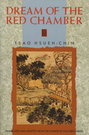 The Dream of the Red Chamber by Tsao Hsueh-Chin