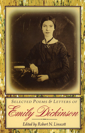 Selected Poems & Letters of Emily Dickinson by Emily Dickinson
