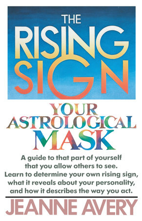 The Rising Sign by Jeanne Avery