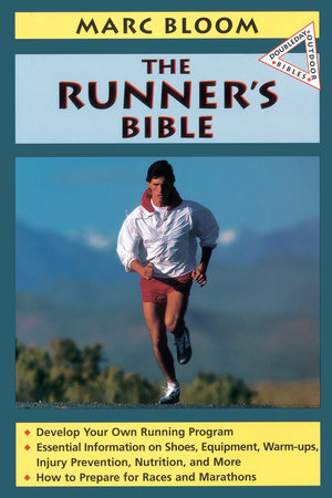 The Runner's Bible by Marc Bloom