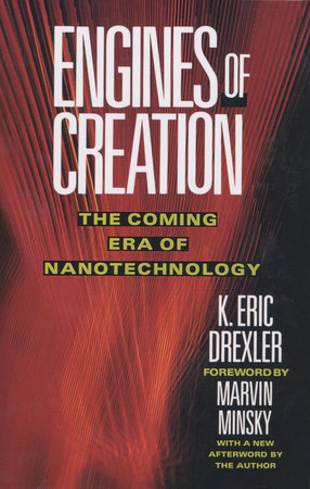 Engines of Creation by Eric Drexler