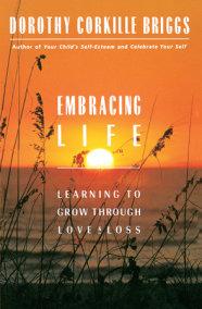 Embracing Life