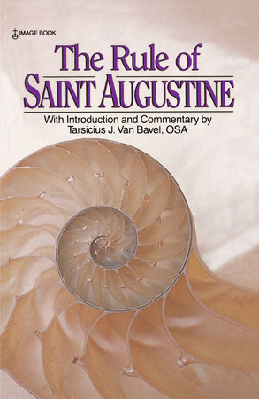 The Rule of Saint Augustine by St. Augustine
