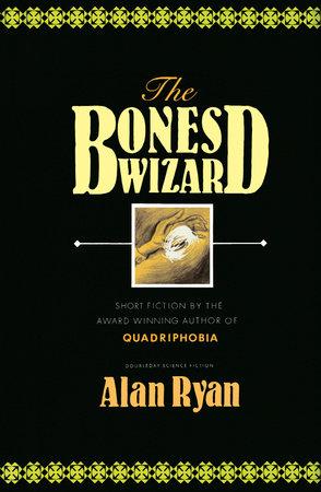 The Bones Wizard by Alan Ryan