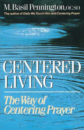 Centered Living by Basil Pennington