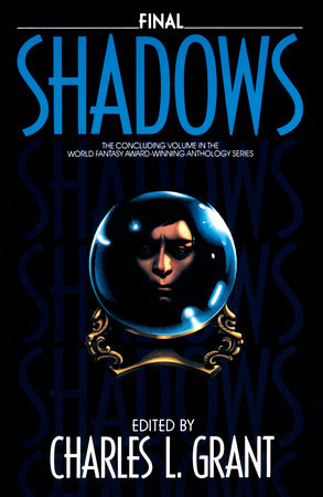 Final Shodows by Charles L. Grant