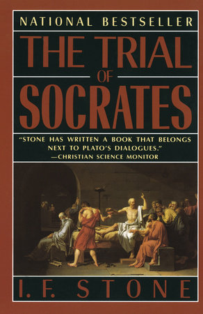 The Trial of Socrates by I. F. Stone