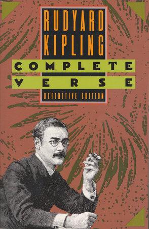 Rudyard Kipling by Rudyard Kipling