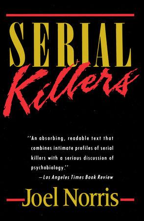 Serial Killers by Joel Norris