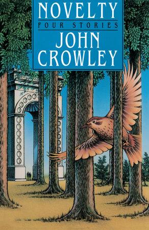 Novelty by John Crowley