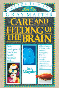 Care and Feeding of the Brain
