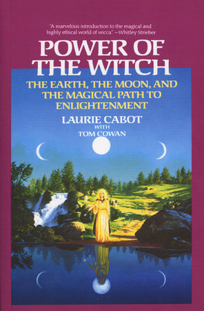 Power of the Witch by Laurie Cabot and Tom Cowan
