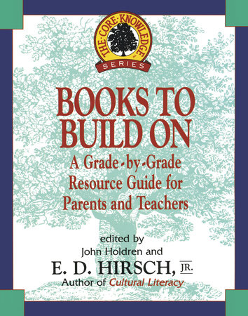 Books to Build On by E.D. Hirsch, Jr.