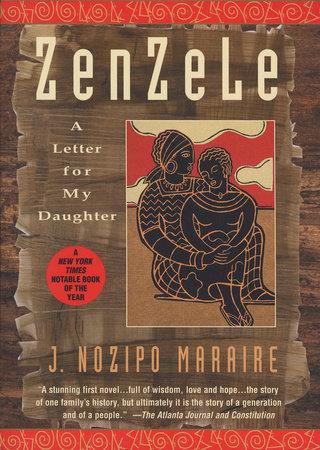 Zenzele by J. Nozipo Maraire