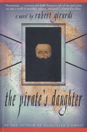 The Pirate's Daughter by Robert Girardi