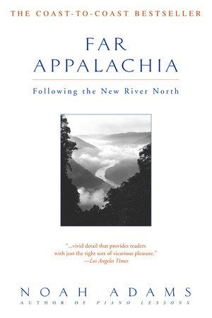 Far Appalachia by Noah Adams