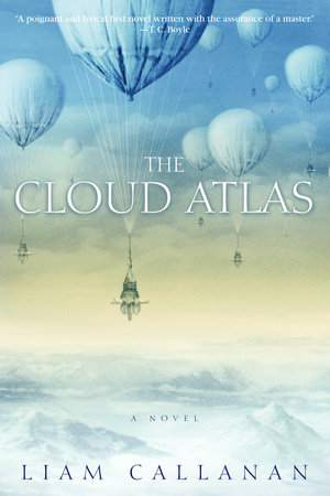 The Cloud Atlas by Liam Callanan